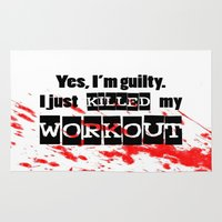 workout Area & Throw Rugs featuring I just killed my workout. by Liesl Marelli