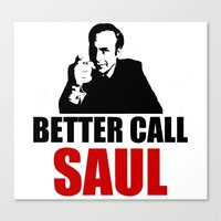 better call saul Canvas Prints featuring Better Call Saul  by Freak Clothing