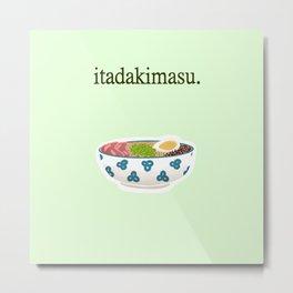 Itadakimasu. Metal Print