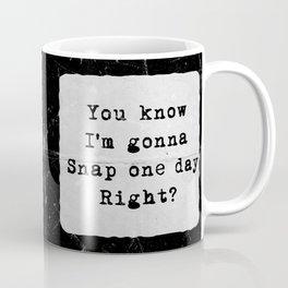 You know Coffee Mug