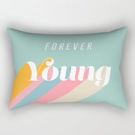 Forever Young Rectangular Pillow