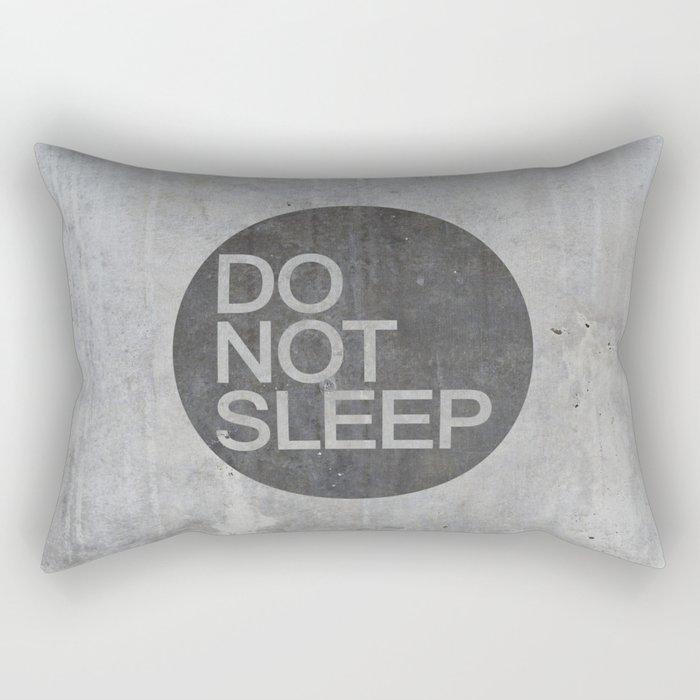 Do Not Sleep Rectangular Pillow