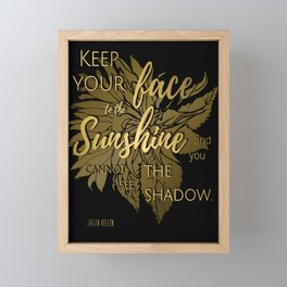 Keep Your Face to the Sun    Quote by Helen Keller &  Illustration on Black Framed Mini Art Print