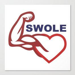 swole- Canvas Print