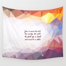 "You're never to old... ""Dr. Seuss"" Inspirational Quote Wall Tapestry"