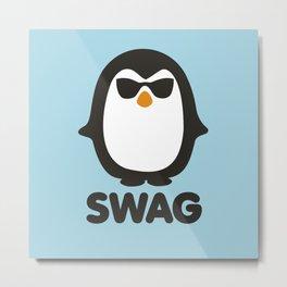 SWAG Pinguin Metal Print