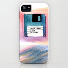 no one saves us but ourselves - floppy disk iPhone Case