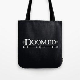 Doomed Tote Bag
