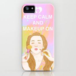 Keep Calm and MakeUp On iPhone Case