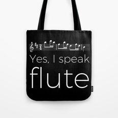 Yes, I speak flute Tote Bag