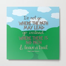 Leave A Trail Metal Print