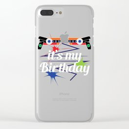 Funny Laser Tag Party T-Shirt Mode On It's my Birthday Clear iPhone Case