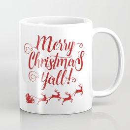 MERRY CHRISTMAS YALL Coffee Mug