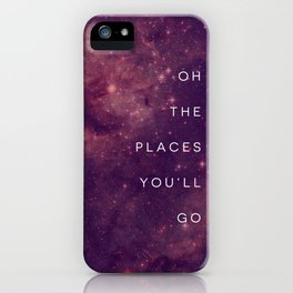 The Places You'll Go I iPhone Case