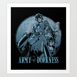 Army of Dorkness Art Print