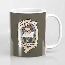 To Sleep or Not To Sleep Coffee Mug