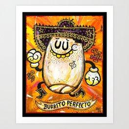 Burrito Perfecto! Art Print