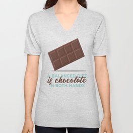 Balanced Diet Chocolate Lover Sweet Love Unisex V-Neck