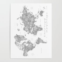 We travel not to escape life grayscale world map Poster