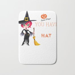 Witch Halloween - Some Days Have to Put on the Hat Bath Mat