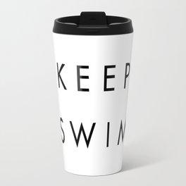 Just keep swimming Travel Mug