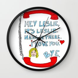 Hey Leslie, It's Leslie Wall Clock