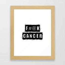 F@#K Cancer Framed Art Print
