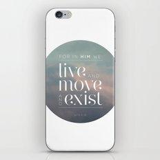 live / move / exist II iPhone & iPod Skin