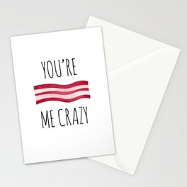 You're Bacon Me Crazy Stationery Cards