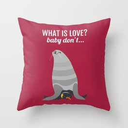 What is love? Throw Pillow