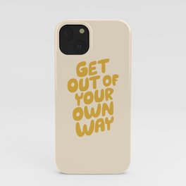 GET OUT OF YOUR OWN WAY motivational typography inspirational quote in vintage yellow iPhone Case