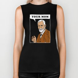 Your Mom - Freud Biker Tank