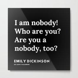 67    | Emily Dickinson Quotes | 191130 Black Metal Print