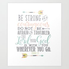 Joshua 1:9 Bible Verse Art Print