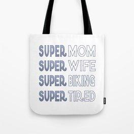 Super Biking Mom Tote Bag