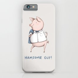 Hamsome Guy! iPhone Case
