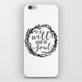 It is well with my soul wreath iPhone Skin