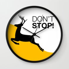 DON'T STOP DEER Wall Clock