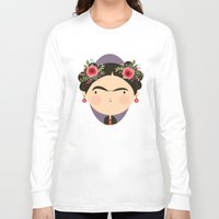 frida Long Sleeve T-shirts featuring Frida by Maria Jose Da Luz