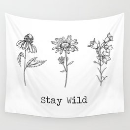 Stay Wild 3 Wildflowers Wall Tapestry