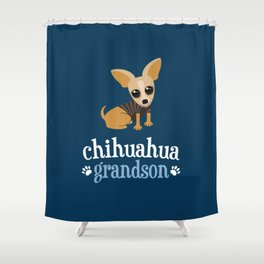 Chihuahua Grandson Pet Owner Dog Lover Blue Shower Curtain