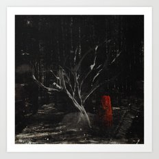 i am scarier than whatever is out here with me Art Print
