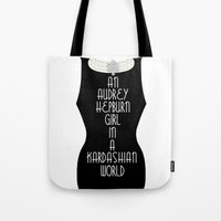 kardashian Tote Bags featuring An Audrey Hepburn girl in a Kardashian world by Miss Golightly