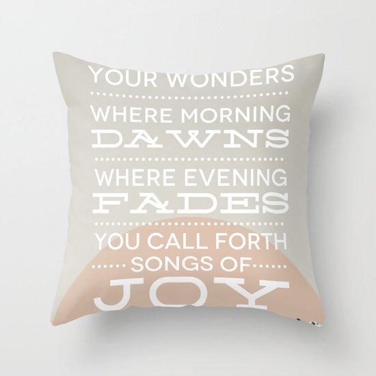 Psalm 65:8 Throw Pillow