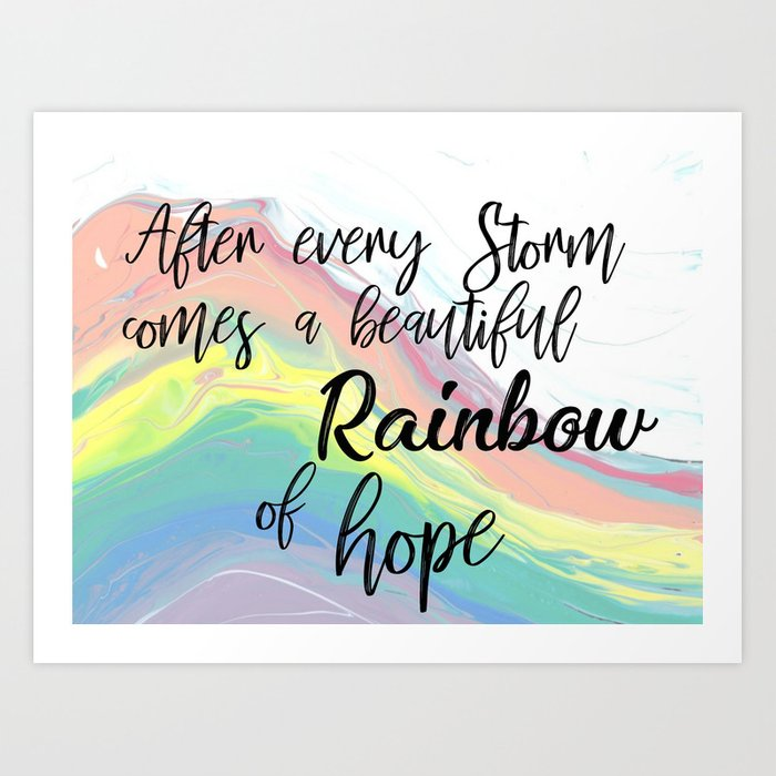 Rainbow of Hope Art Print by aleeahdawn | Society6