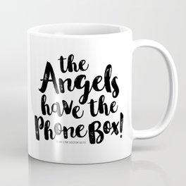 The Angels have the phone box! Coffee Mug