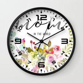 The best mom | Mother's day Wall Clock