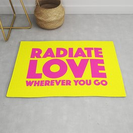 Radiate Love Wherever You Go Quote Rug