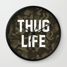 Thug Life - camouflage version Wall Clock