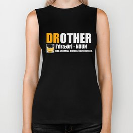 Mother Drunk Cool Drother funny gift Biker Tank